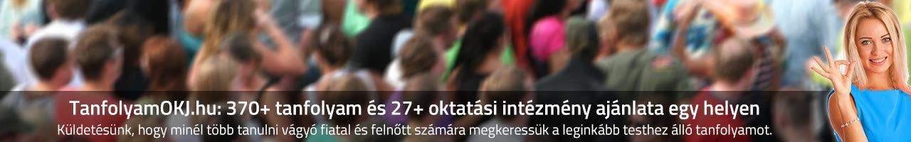 TanfolyamOKJ.hu - 370+ tanfolyam és 27+ oktatási intézmény ajánlata egy helyen 2016-ban
