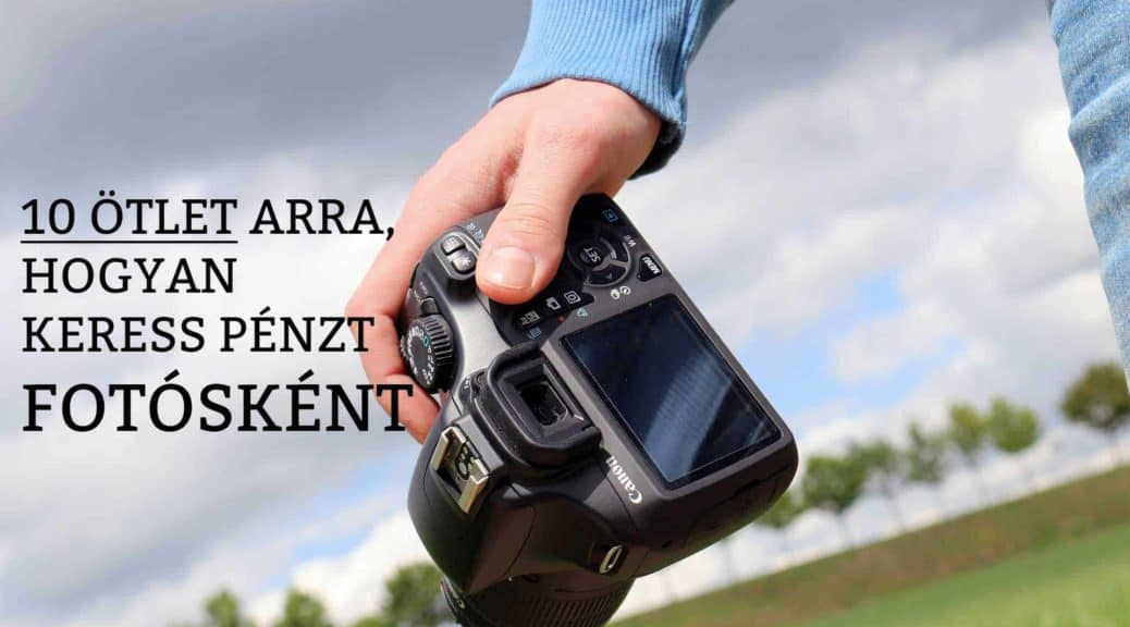 Fotósként pénzt keresni