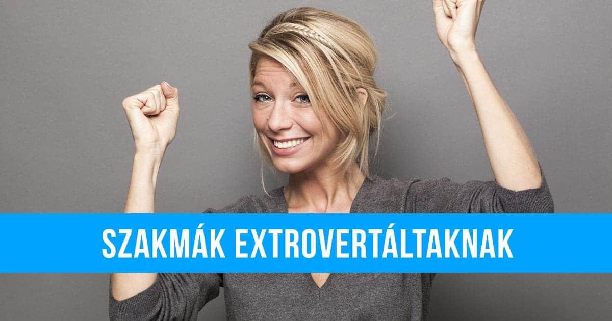 szakmák extrovertáltaknak