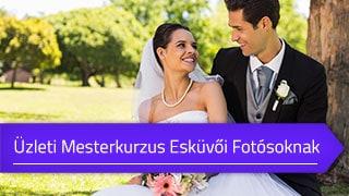 Üzleti Mesterkurzus Esküvői Fotósoknak