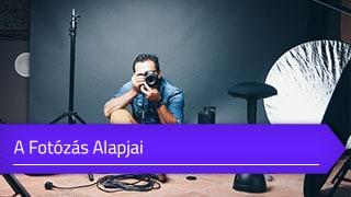Fotózás alapjai online tanfolyam