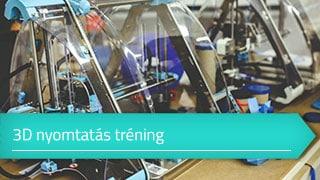 3D nyomtatás online tréning