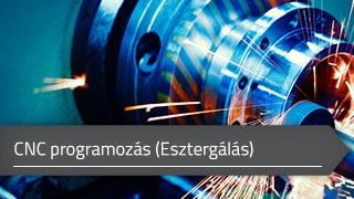 CNC programozás (Esztergálás)
