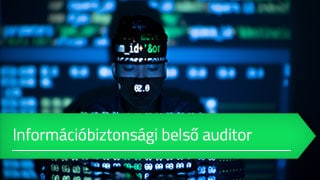 ISO 27001 Információbiztonsági belső auditor online tanfolyam