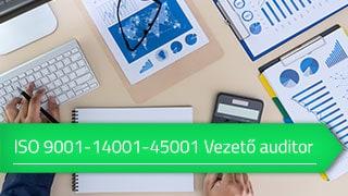 ISO 9001 – ISO 14001 – ISO 45001 Integrált vezető auditor online tanfolyam