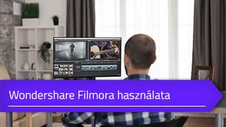 Wondershare Filmora használata online tanfolyam