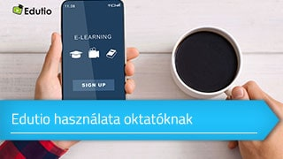 Az Edutio használata oktatóknak online tanfolyam