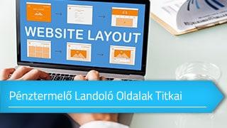 Pénztermelő Landoló Oldalak Titkai online tanfolyam
